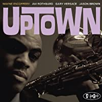 Uptown by Wayne Ecoffery (2009-12-09)