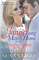 Jane's Long March Home: Falling for a Hero