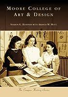 Moore College of Art & Design (Campus History)