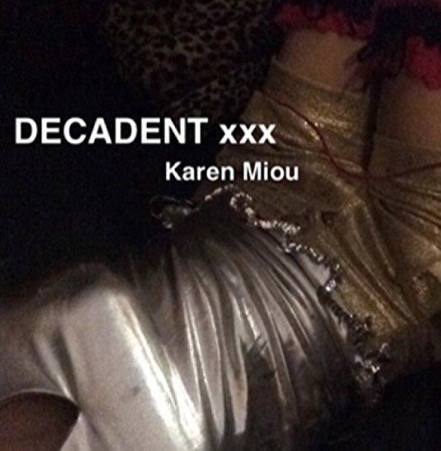 DECADENT xxx