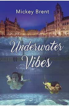 Underwater Vibes by [Brent, Mickey]