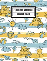 1 Subject Notebook College Ruled: Beach 1 Subject Notebook College Ruled | 110 Pages | 8.5x11