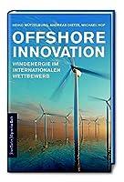 Offshore Innovation: Windenergie im internationalen Wettbewerb