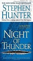 Night of Thunder: A Bob Lee Swagger Novel by Stephen Hunter(2009-09-29)