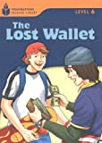 The Lost Wallet (Foundations Reading Library, Level 6)