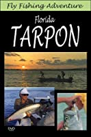 Fly Fishing Adventure: Florida Tarpon [DVD]