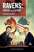 Ravens: Spassky Vs. Fischer (Oberon Modern Plays)