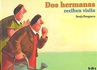 DOS HERMANAS RECIBEN VISITA