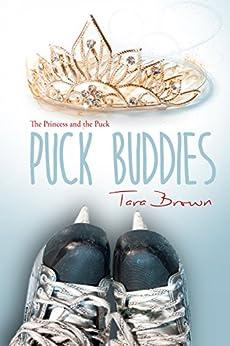 Puck Buddies: Puck Buddies Series by [Brown, Tara]