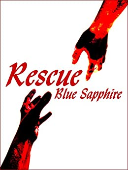 Rescue by [Sapphire, Blue]