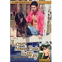 Love Always Finds Its Way (Love Knows No Bounds) (Volume 2) by Lorraine Britt (2015-05-12)