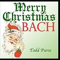 Merry Christmas Bach【CD】 [並行輸入品]