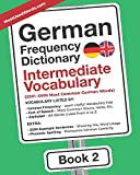 German Frequency Dictionary - Intermediate Vocabulary: 2501-5000 Most Common German Words (German-English)