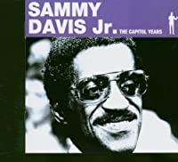 Capitol Years by Sammy Davis Jr