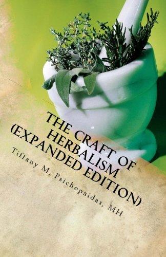 Download The Craft of Herbalism (Medical Herbalism) 1502777266