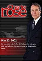 Charlie Rose with Kiefer Sutherland; Joe Lelyveld; Stephen Jay Gould (May 20 2002) [並行輸入品]