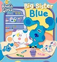 Big Sister Blue (Blue's Clues)