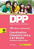 Daily Practice Problems (DPP) for JEE Main &Advanced Chemistry Volume-7 Coordination Chemistry and p,d &f blocks with Mettalurgy &qualitative analysis [Paperback] [Jan 01, 2015] G S Reddy (Author)