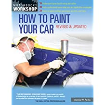 How to Paint Your Car, Revised & Updated
