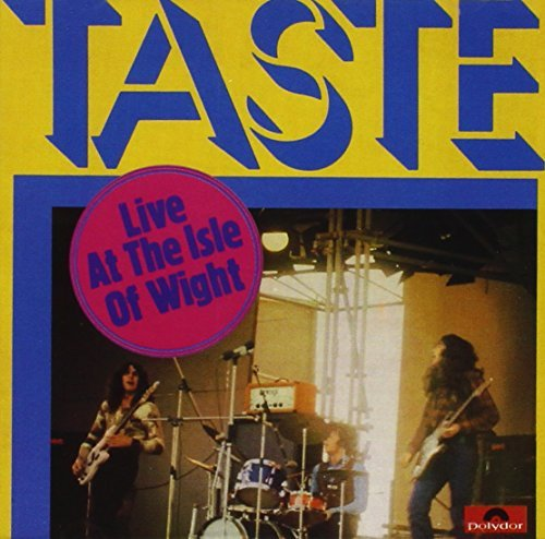 Live at the Isle of Wight by TASTE (2004-08-09)