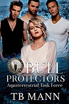 Bull Protectors: Federal Paranormal Unit by [Mann, TB ]
