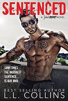 SENTENCED: A Jaded Regret Novel by [Collins, L.L.]