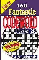 New 160 Fantastic Codeword Puzzles (New 160 Fantastic Codeword Puzzles 3)