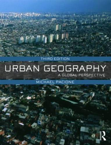 Download Urban Geography: A Global Perspective 0415462029