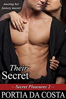 Their Secret (Secret Pleasures Book 2) by [Da Costa, Portia]