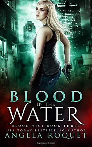 Download Blood in the Water (Blood Vice) 1979505381