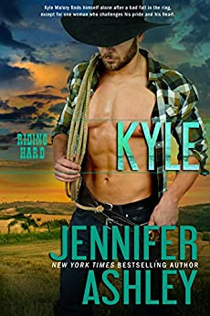 Kyle (Riding Hard Book 6) by [Ashley, Jennifer]