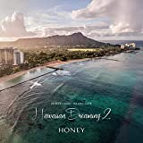 HONEY meets ISLAND CAFE -Hawaiian Dreaming 2-