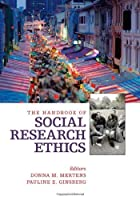 The Handbook of Social Research Ethics by Donna M. Mertens Pauline E. Ginsberg(2008-09-26)