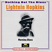 Nothing but the blues-Morning blues