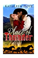 Historical Romance: Place of Thunder
