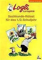 Sachkunde-Raetsel fuer das 1./2. Schuljahr: Sachkunde 1./2. Schuljahr