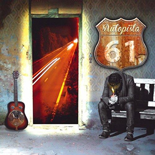 Autopista 61 / 1er Álbum [Explicit]