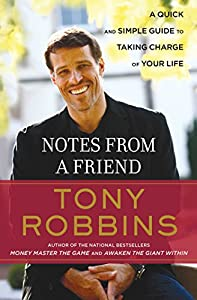 Notes from a Friend: A Quick and Simple Guide to Taking Control of Your Life (English Edition)