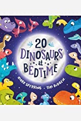 Twenty Dinosaurs at Bedtime Kindle Edition