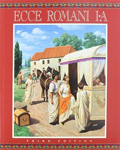 Download Ecce Romani: A Latin Reading Program, II-B, Pastimes and Ceremonies 0131163825