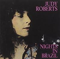 Nights In Brazil by Judy Roberts (2008-02-29)