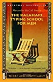 The Kalahari Typing School for Men (No. 1 Ladies' Detective Agency Series)