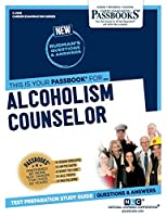 Alcoholism Counselor (Career Examination)