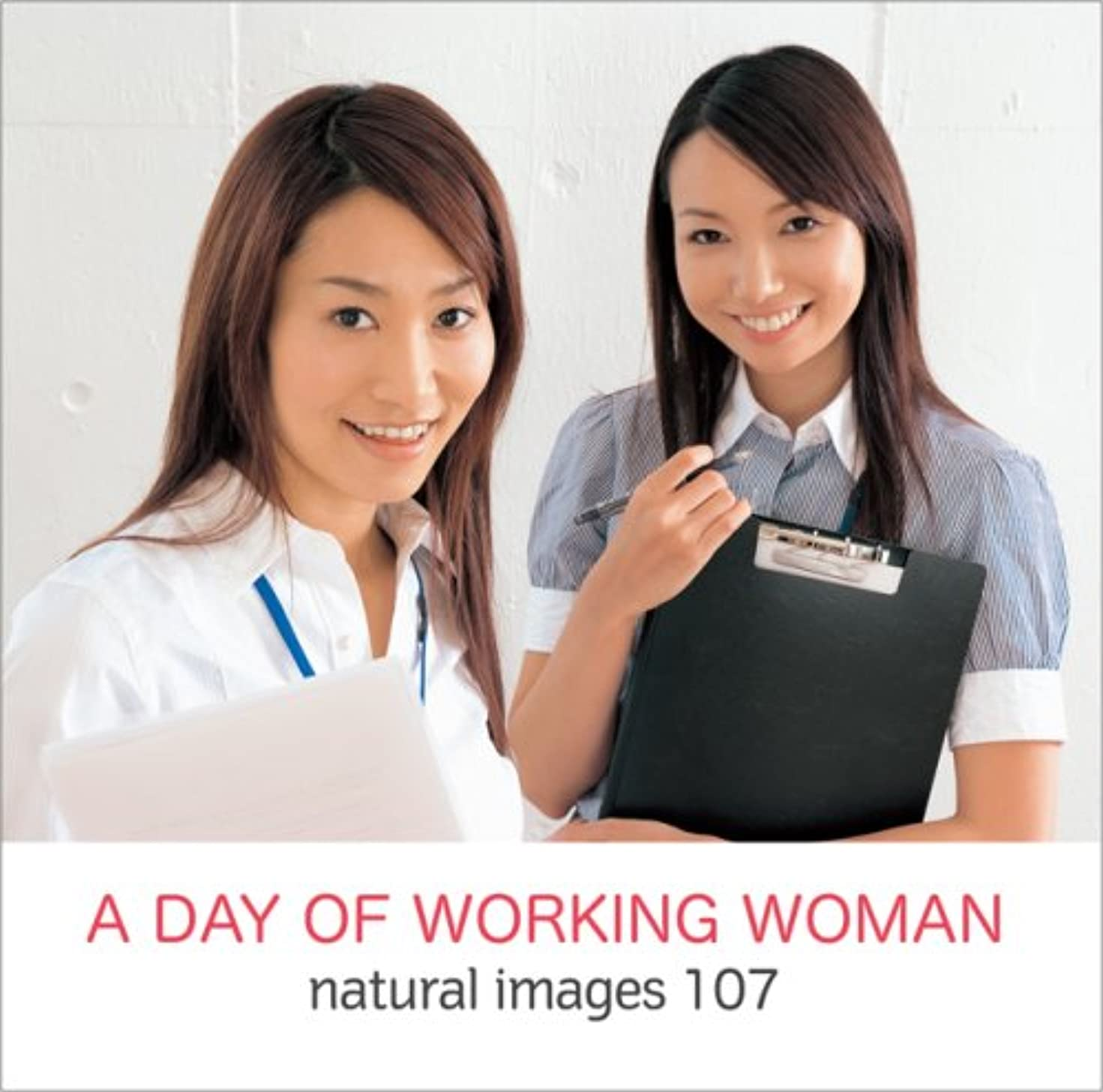 経営者会議帝国natural images Vol.107 A DAY OF WORKING WOMAN