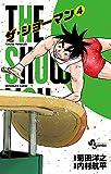 THE SHOWMAN (4) (少年サンデーコミックス)
