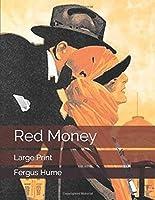 Red Money: Large Print