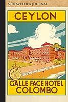 Colombo, Ceylon: A Traveler's Journal