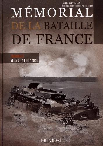 Download Mémorial De La Bataille De France: Du 5 Au 16 Juin 1940 2840484889