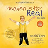 Heaven is for Real for Kids: A Little Boy's Astounding Story of His Trip to Heaven and Back by Todd Burpo(2011-11-07) 画像