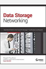 Data Storage Networking: Real-World Skills For The Comptia Storage+ Certification And Beyond Paperback